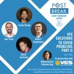"Post New York Alliance Extends Video Conference Series ""Post Break"""
